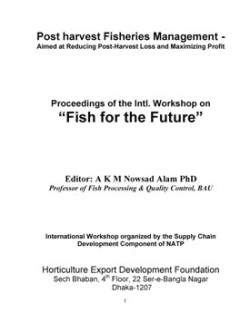 Post harvest Fisheries Management - Aimed at Reducing Post-Harvest Loss and Maximizing Profit