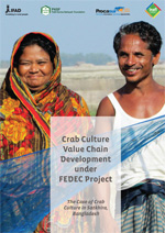 Crab Culture Value Chain Development under FEDEC Project: The Case of Crab Culture in Satkhira, Bangladesh